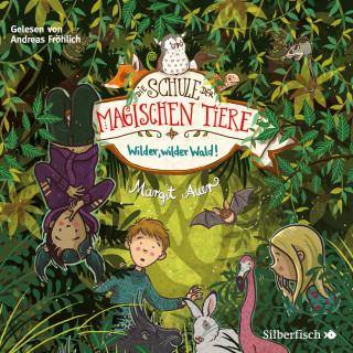 Margit Auer: Die Schule der magischen Tiere 11: Wilder, wilder Wald!