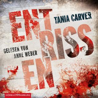 Tania Carver: Entrissen (Ein Marina-Esposito-Thriller 1)
