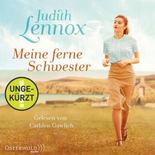 Judith Lennox: Meine ferne Schwester