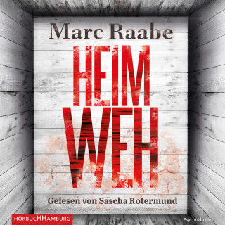Marc Raabe: Heimweh