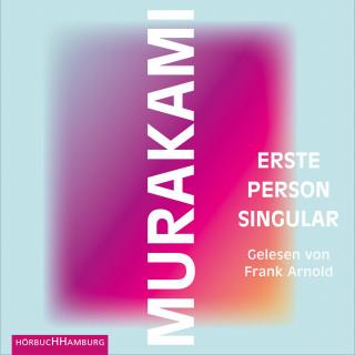 Haruki Murakami: Erste Person Singular