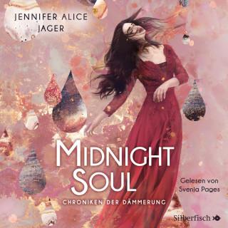Jennifer Alice Jager: Chroniken der Dämmerung 2: Midnight Soul