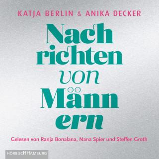 Anika Decker, Katja Berlin: Nachrichten von Männern