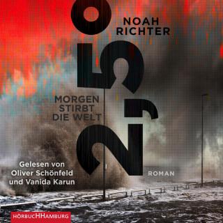 Noah Richter: 2,5 Grad - Morgen stirbt die Welt