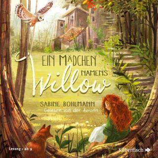 Sabine Bohlmann: Ein Mädchen namens Willow