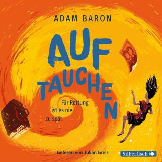 Adam Baron: Auftauchen
