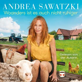 Andrea Sawatzki: Woanders ist es auch nicht ruhiger (Die Bundschuhs 5)