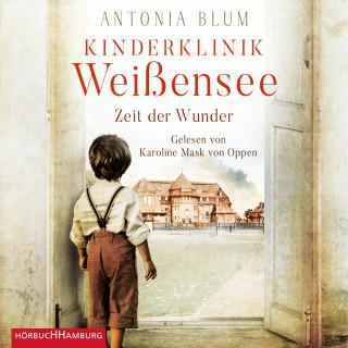 Antonia Blum: Kinderklinik Weißensee – Zeit der Wunder (Die Kinderärztin 1)