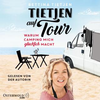 Bettina Tietjen: Tietjen auf Tour