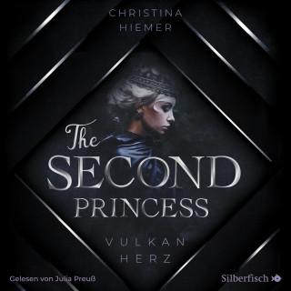 Christina Hiemer: The Second Princess. Vulkanherz