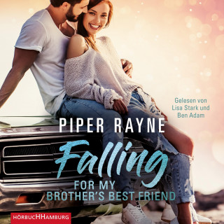 Piper Rayne: Falling for my Brother's Best Friend (Baileys-Serie 4)