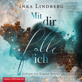 Inka Lindberg: Mit dir falle ich