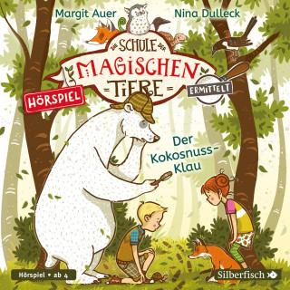 Margit Auer: Die Schule der magischen Tiere ermittelt - Hörspiele 3: Der Kokosnuss-Klau