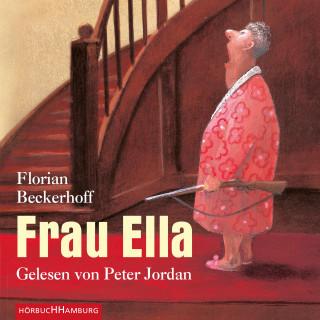 Florian Beckerhoff: Frau Ella