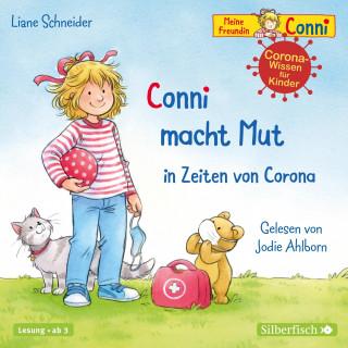 Liane Schneider: Conni macht Mut in Zeiten von Corona (Meine Freundin Conni - ab 3)