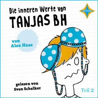 Alex Haas: Die inneren Werte von Tanjas BH - Teil 2