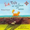 Wieland Freund: Ich, Toft und der Geisterhund von Sandkas