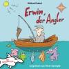 Michael Rabel: Erwin, der Angler
