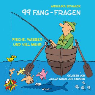 Angelika Schaack: 99 Fang-Fragen - Fische, Wasser und viel mehr