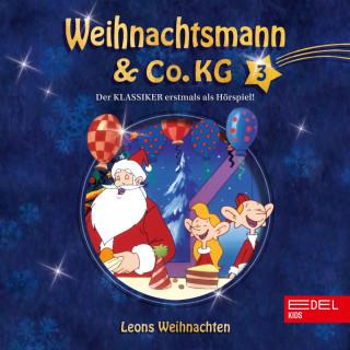 Weihnachtsmann & Co.KG: Folge 3: Mission im Weltraum / Leons Weihnachten (Das Original-Hörspiel zur TV-Serie)