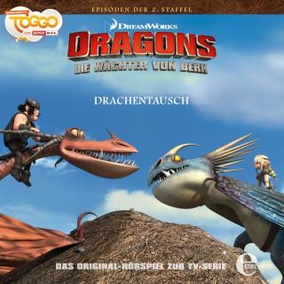 Dragons - Die Wächter von Berk: Folge 18: Drachentausch (Das Original-Hörspiel zur TV-Serie)