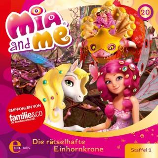 Mia and me: Folge 20: Die rätselhafte Einhornkrone (Das Original-Hörspiel zur TV-Serie)