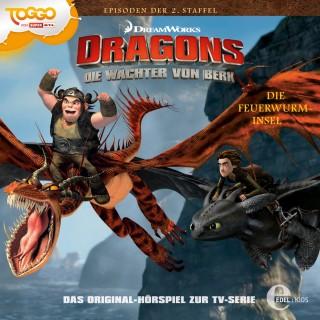 Dragons - Die Wächter von Berk: Folge 13: Die Feuerwurm-Insel (Das Original-Hörspiel zur TV-Serie)