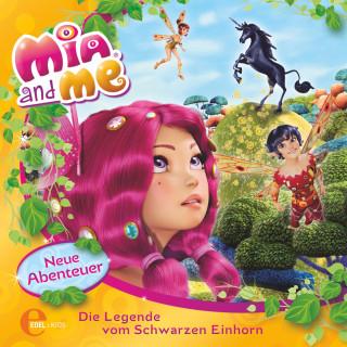 Mia and me: Folge 4: Die Legende vom Schwarzen Einhorn (Das Original-Hörspiel zum Buch)