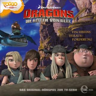 Dragons - Die Reiter von Berk: Folge 9: Fischbeins Herausforderung (Das Original-Hörspiel zur TV-Serie)