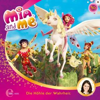 Mia and me: Folge 10: Die Höhle der Wahrheit Das Original-Hörspiel zur TV-Serie)