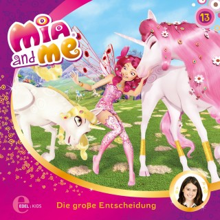 Mia and me: Folge 13: Die große Entscheidung