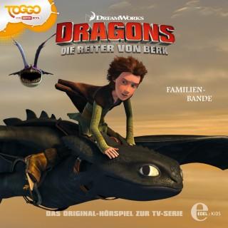 Dragons - Die Reiter von Berk: Folge 10: Familienbande (Das Original-Hörspiel zur TV-Serie)
