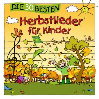 Simone Sommerland, Karsten Glück, die Kita-Frösche: Die 30 besten Herbstlieder für Kinder