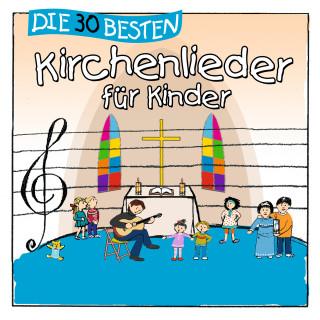 Simone Sommerland, Karsten Glück, die Kita-Frösche: Die 30 besten Kirchenlieder für Kinder