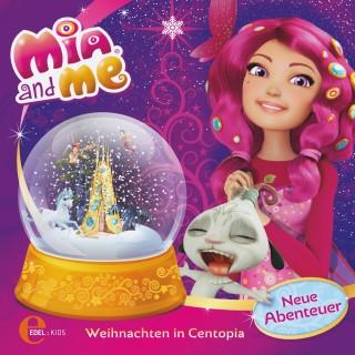 Mia and me: Weihnachten in Centopia (Das Original-Hörspiel zum Buch)