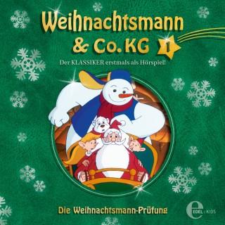 Weihnachtsmann & Co.KG: Folge 1: Die magische Perle / Die Weihnachtsmann-Prüfung (Das Original-Hörspiel zur TV-Serie)