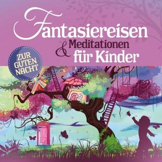 Yasemin Kehali, Susanne Keller: Fantasiereisen und Meditationen für Kinder