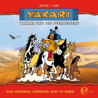 Yakari: Folge 9: Yakari und die Pferdediebe (Das Original-Hörspiel zur TV-Serie)