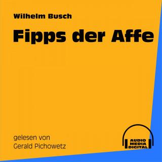 Audio Media Digital Hörbücher, Wilhelm Busch: Fipps der Affe