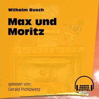 Audio Media Digital Hörbücher, Wilhelm Busch: Max und Moritz