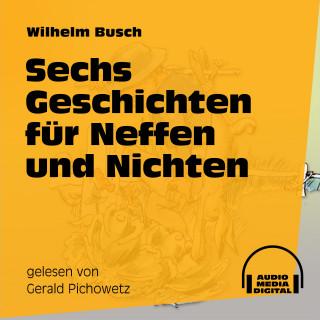Audio Media Digital Hörbücher, Wilhelm Busch: Sechs Geschichten für Neffen und Nichten
