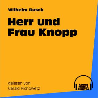 Audio Media Digital Hörbücher, Wilhelm Busch: Herr und Frau Knopp