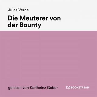 Bookstream Hörbücher, Jules Verne: Die Meuterer von der Bounty