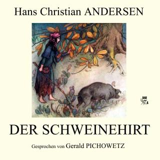 Hans Christian Andersen: Der Schweinehirt