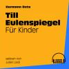 Audio Media Digital Hörbücher, Hermann Bote: Till Eulenspiegel für Kinder