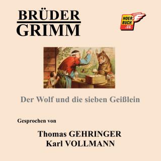 Brüder Grimm: Der Wolf und die sieben Geißlein