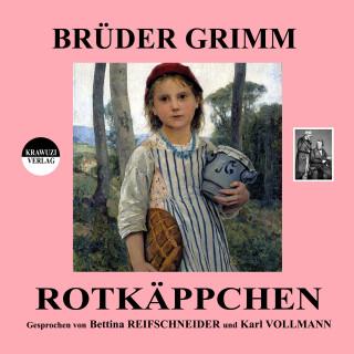 Brüder Grimm: Rotkäppchen