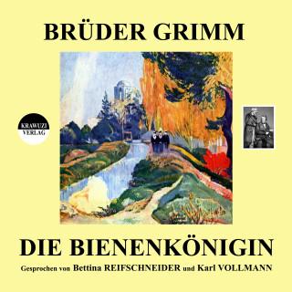 Brüder Grimm: Die Bienenkönigin