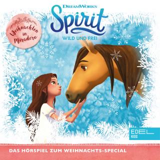 Spirit: Weihnachten In Miradero (Das Original-Hörspiel zum Weihnachts-Special)