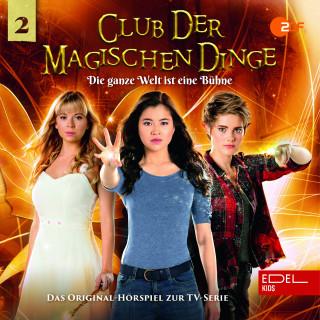 Club der magischen Dinge: Folge 2: Die ganze Welt ist eine Bühne / Postbote verzweifelt gesucht (Das Original-Hörspiel zur TV-Serie)
